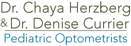 Dr. Chaya Herzberg and Dr. Denise Currier- Pediatric Optometrists